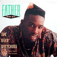 FatherMCIveBeenWatchingYou.jpg