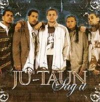 Ju_Taun_Say_It.jpg