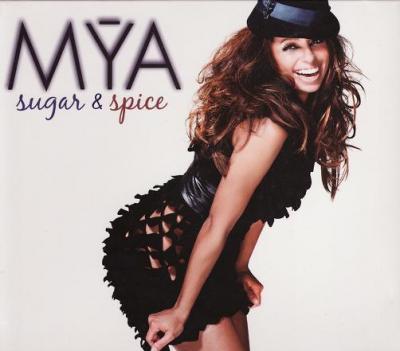 Mya - Sugar & Spice (2008)