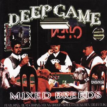 Mixed Breeds/Deep Game