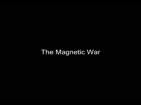 The Magnetic War_2