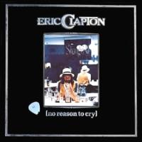 Eric20Clapton20-20No20Reason20To20Cry.jpg