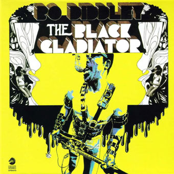 The Black Gladiator / Bo Diddley