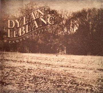 Paupers Field / Dylan LeBlanc