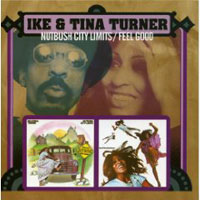 Nutbush City Limits/Feel Good / Ike & Tina Turner