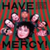 Have Mercy / 忌野清志郎 with Booker T.& The MG's