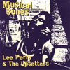 Musical Bones / Lee Perry & The Upsetters