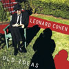 Old Ideas / Leonard Cohen