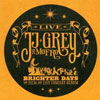 Brighter Days / JJ Grey & Mofro