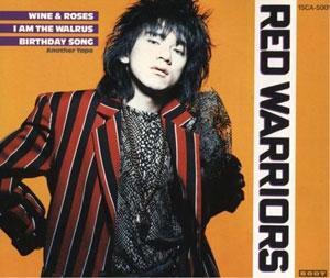 バラとワイン / Red Warriors