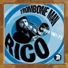 Trombone Man / Rico Rodriguez
