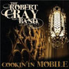 Coockin in Mobile / Robert Cray Band