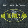 All The King's Men / Scotty Moore DJ Fontana