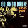Proud Mary: The Bell Sessions / Solomon Burke