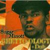 Ghetto-Ology + Dub / Sugar Minott