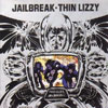 Jailbreak / Thin Lizzy