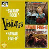 Swamp Rock/Hawaii Five-0 / Ventures