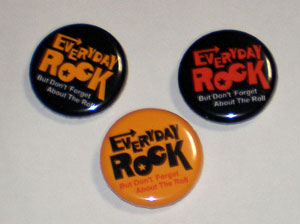 EverydayRock Can Badge
