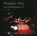 [ProjeKct_Two]1998_Live_in_Northampton_MA