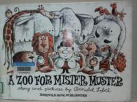 Zoo for Mister Muster