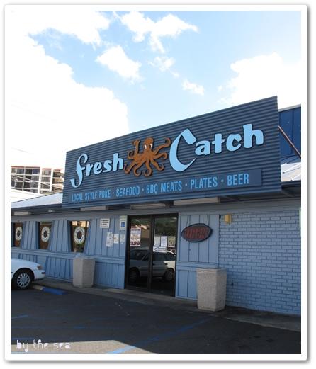 fresh catch hawaii フレッシュ・キャッチ ポキ