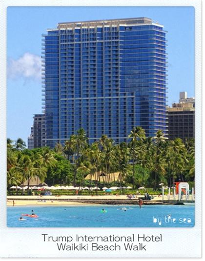 トランプ インターナショナル ホテル ワイキキ  trump international hotel waikiki beach walk
