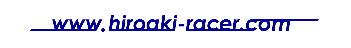 hiroaki-racer.com