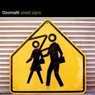 Ozomatli 「Street Signs」