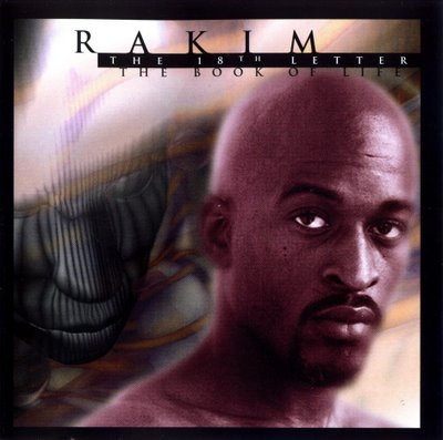 00-Rakim_-_The_18th_Letter_-_The_Book_of_Life_(Disc_1)-(cover).jpg