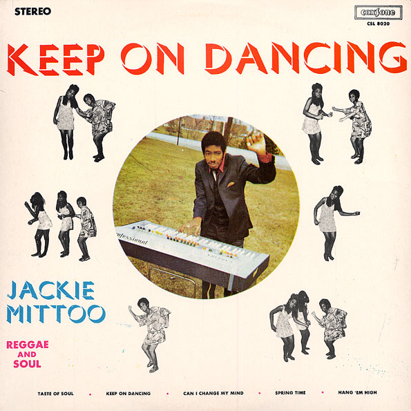 JACKIE MITTOO keep on dancing......3