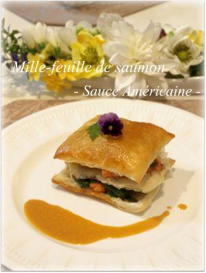鮭のミルフィーユ アメリケーヌソース♪