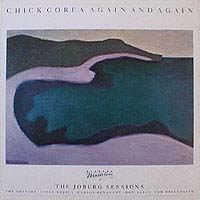 AGAIN AND AGAIN / CHICK COREA