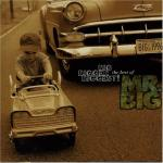 MR.BIG / Big, Bigger, Biggest! The Best Of Mr. Big
