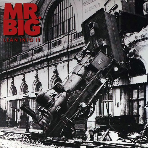 MR.BIG / Lean Into It