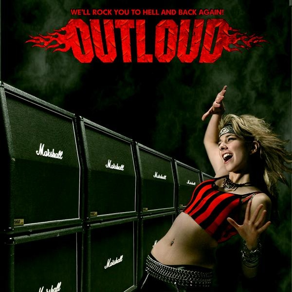 OUTLOUD / We'll Rock You To Hell And Back Again
