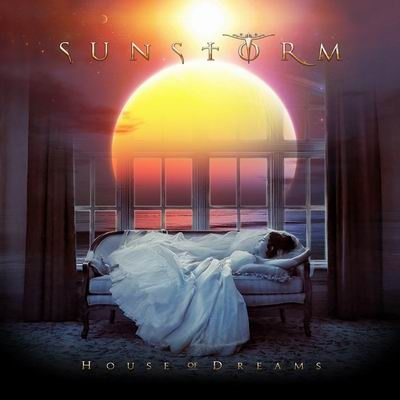 SUNSTORM / House Of Dreams