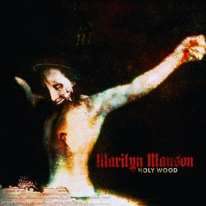 Marilyn Manson/Holy Wood (In the Shadow of the Valley of Death)