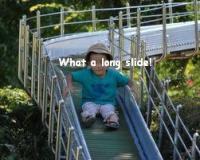 長い長い滑り台