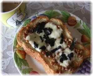 納豆&チーズトースト