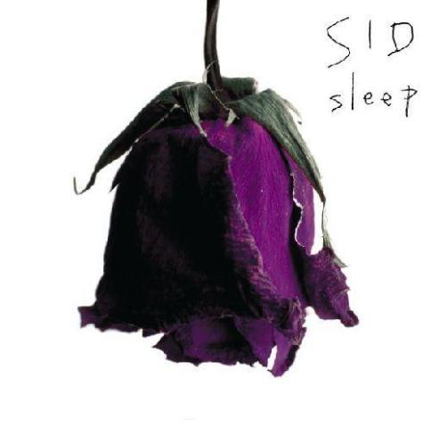 シド SLEEP
