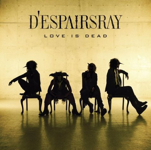 DESPAIRSRAY LOVE IS DEAD