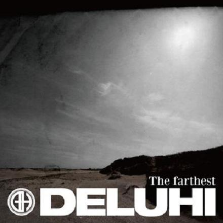 deluhi The farthest