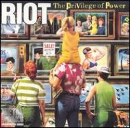 riot_Privilege Of Power