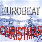 Eurobeat Christmas
