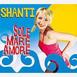 SHANTIのサード・シングル『SOLE MARE AMORE』
