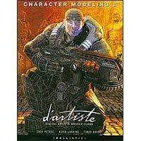 D'artiste Character Modeling 2: Digital Artists Masterclass (ペーパーバック)