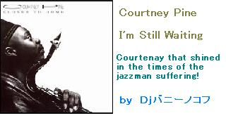 Courtney Pine -I'm Still Waiting.JPG