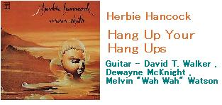 Herbie Hancock - Hang Up Your Hang Ups.JPG