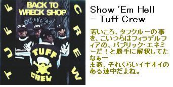 Show 'Em Hell - Tuff Crew