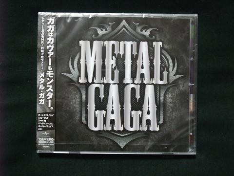 【METAL GAGA】 UNIVERSAL MUSIC
